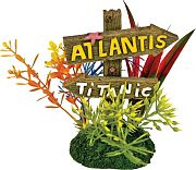 Blue Ribbon Exotic Environments Atlantis And Titanic Sign Small