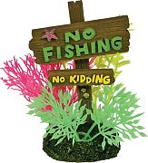 Blue Ribbon Exotic Environments No Fishing No Kidding Sign Small